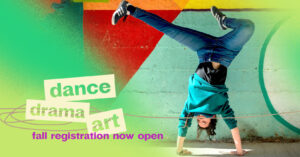 Renew: Dance, Drama, and Art. Fall registration now open.